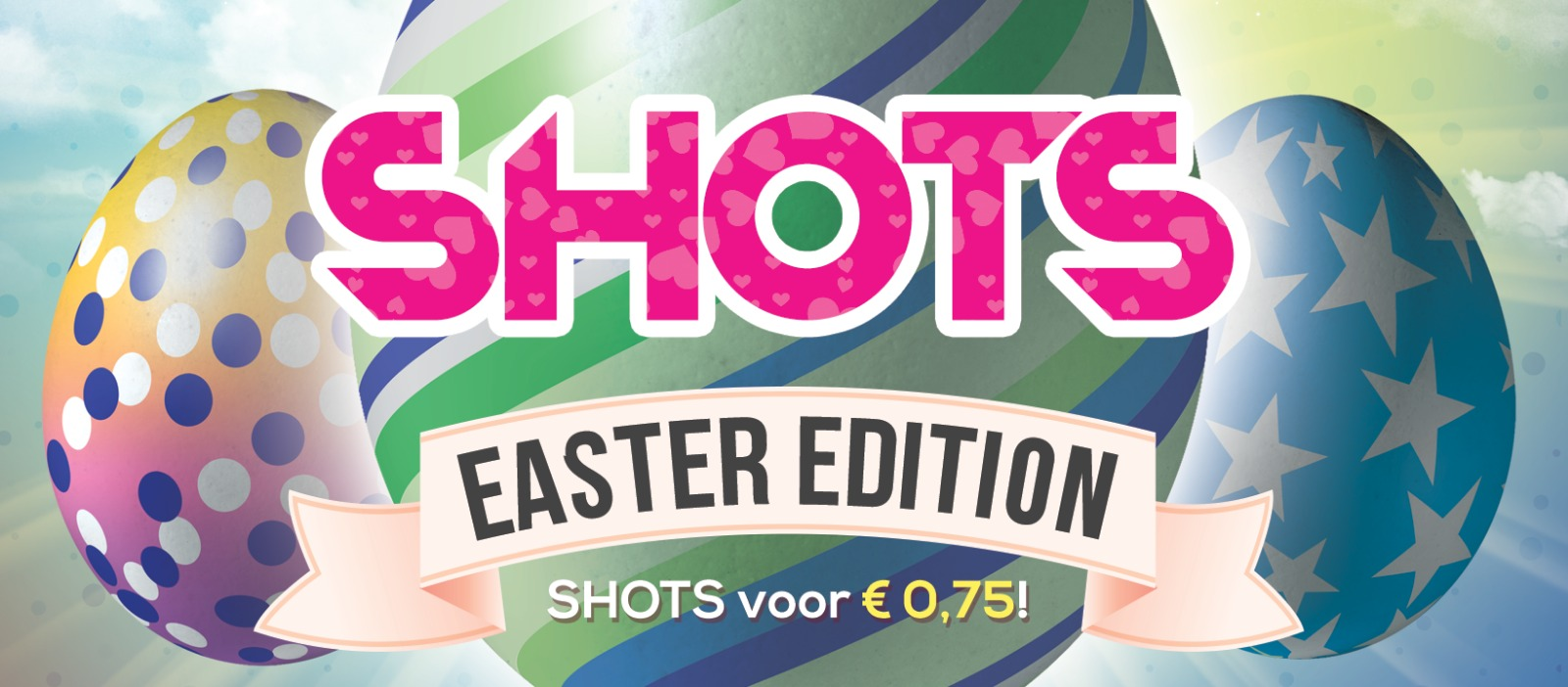 Shots Easter Edition Nijmegen